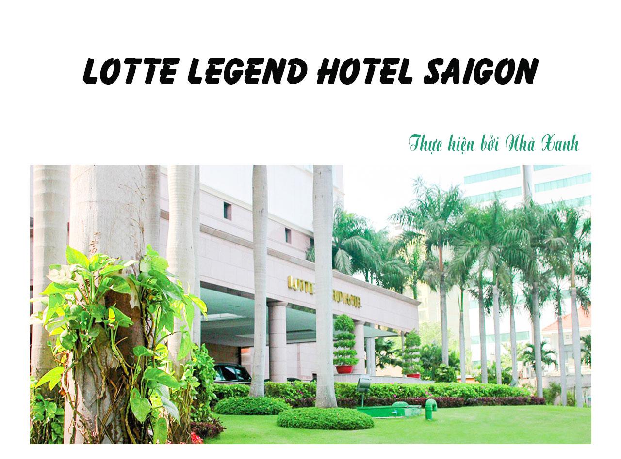 Công trình Lotte L:egend Hotel Saigon